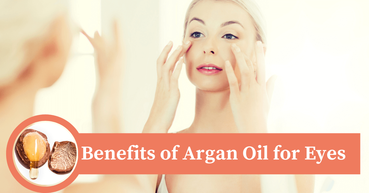 benefits or argan oil on eyes