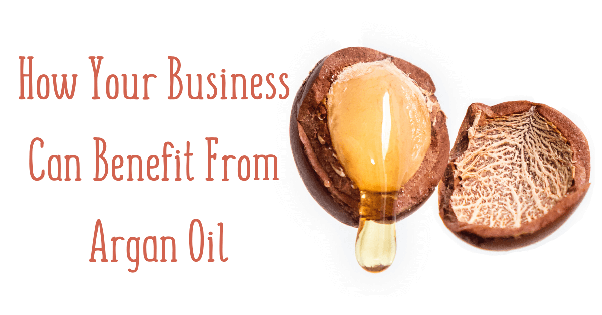 business benefits of argan oil